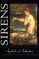 Sirens, Symbols of Seduction